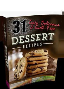31 Tasty Dessert Recipes from BrilliantNaturalHealth.com!