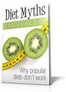 Diet Myths Revealed FREE REPORT from BrilliantNaturalHealth.com!